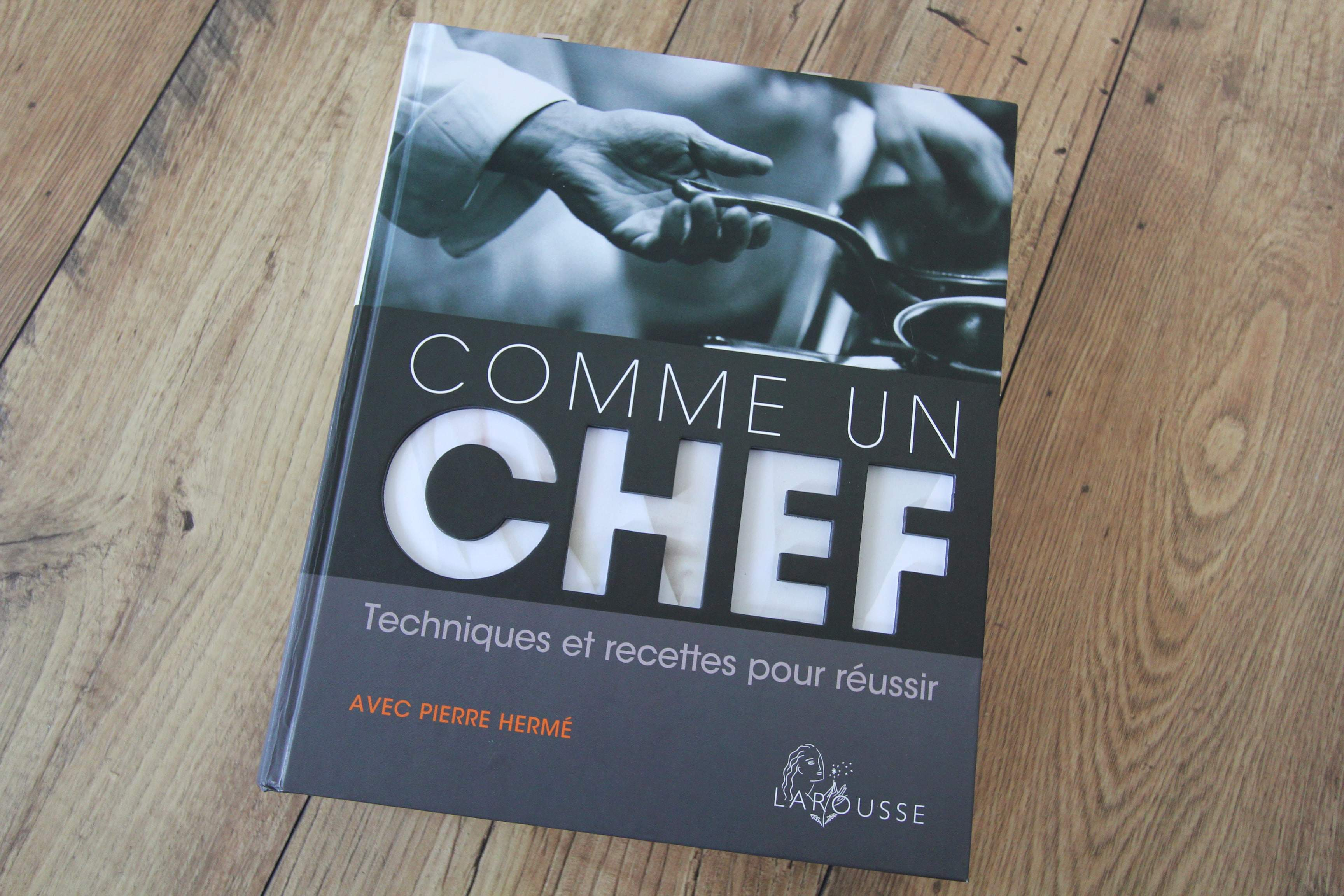 Comme un chef pr sentation du livre d lizioso - Cuisine comme un chef ...